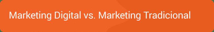 Marketing Digital vs Marketing Tradicional